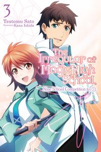 The Irregular at Magic High School, Vol. 3