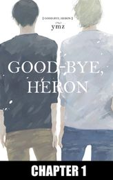 Good-Bye, Heron (Yaoi Manga), Chapter 1