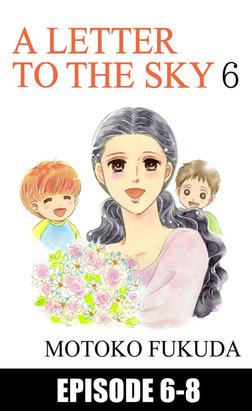 A LETTER TO THE SKY, Episode 6-8-電子書籍