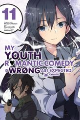 My Youth Romantic Comedy Is Wrong, As I Expected @ comic, Vol. 11