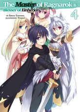 The Master of Ragnarok & Blesser of Einherjar: Volume 4