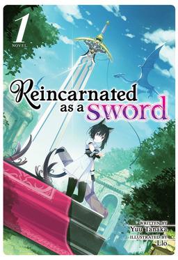 Reincarnated as a Sword Vol. 1