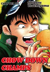CHOW DOWN CHAMPS, Chapter 35