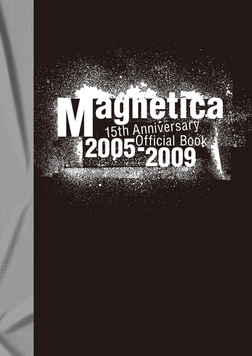 宇都宮 隆/Magnetica 15th Anniversary Official Book 2005-2009-電子書籍