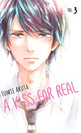 A Kiss, For Real Volume 3