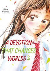 A Devotion That Changes Worlds, Volume 4