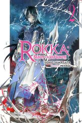 Rokka: Braves of the Six Flowers, Vol. 2
