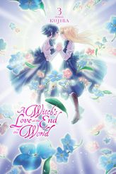 A Witch's Love at the End of the World, Vol. 3