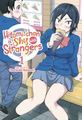 Hitomi-chan is Shy With Strangers Vol. 1