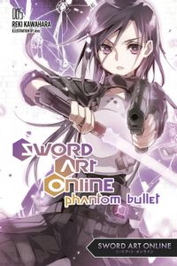 Sword Art Online 5: Phantom Bullet