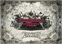 Wonderland Wars Library Records-Awake-