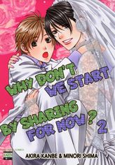 Why Don't We Start By Sharing For Now? (Yaoi Manga), Volume 2
