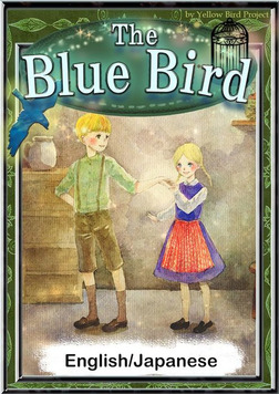 The Blue Bird 【English/Japanese versions】-電子書籍