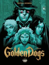 Golden Dogs - Tome 2 - 2. Orwood