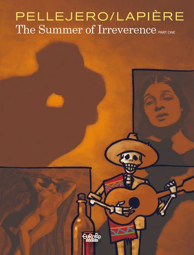 The summer of irreverence - Volume 1
