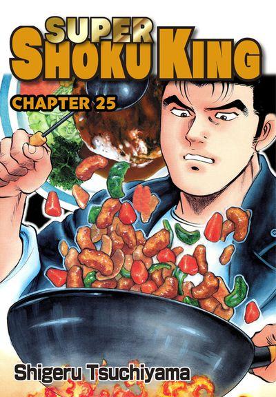 SUPER SHOKU KING, Chapter 25