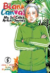 Blank Canvas: My So-Called Artist's Journey Vol. 5
