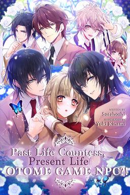 Past Life Countess, Present Life Otome Game NPC?!