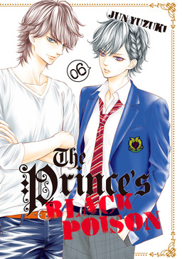 The Prince's Black Poison Volume 6
