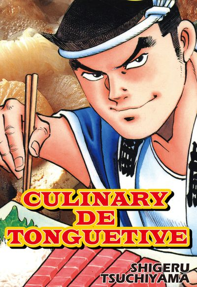 CULINARY DE TONGUETIVE, Volume 1