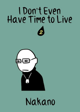 I Don't Even Have Time to Live, Chapter 2