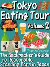 Tokyo Eating Tour (Volume 2)