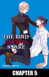 THE BIRD EATING SNAKE (Yaoi Manga), Chapter 5
