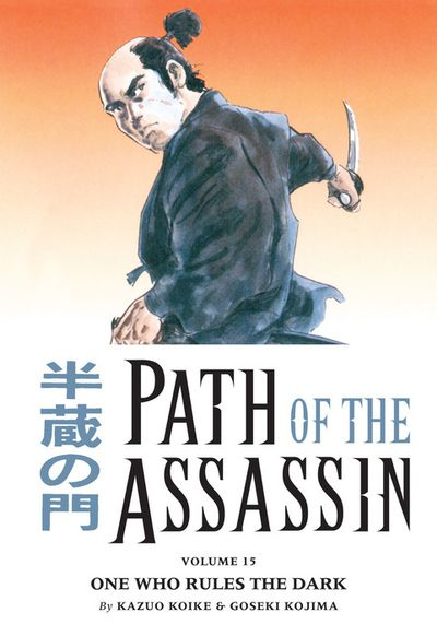 Path of the Assassin Volume 15: One Who Rules the Dark??
