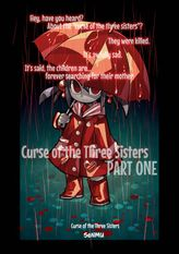 Curse of the Three Sisters, Chapter 1