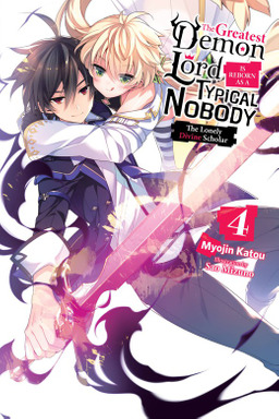 The Greatest Demon Lord Is Reborn as a Typical Nobody, Vol. 4
