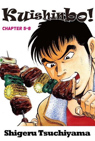 Kuishinbo!, Chapter 5-8