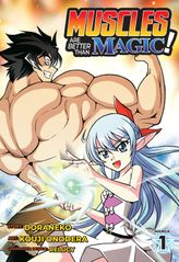 Muscles are Better Than Magic! Vol. 1