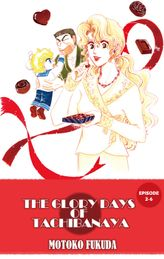 THE GLORY DAYS OF TACHIBANAYA, Episode 2-6