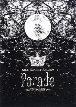 ナイトメア公式ツアーパンフレット 2009 TOUR 2009 Parade -start of [X] pest eve--電子書籍