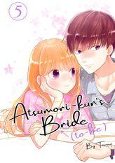 Atsumori-kun's Bride-to-Be 5