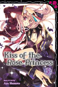 Kiss of the Rose Princess, Vol. 3