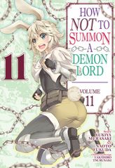 How NOT to Summon a Demon Lord Vol. 11