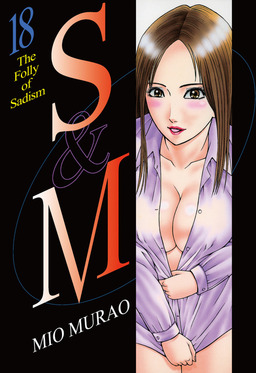 S and M, Volume 18