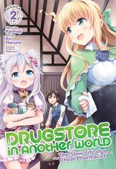 Drugstore in Another World: The Slow Life of a Cheat Pharmacist (Manga) Vol. 2