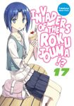 Invaders of the Rokujouma!? Volume 17
