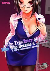 The True Story of a Man Who Became a Woman ~A TSFV news report special~ + ~Mr K's Case~, Volume 1