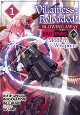 Villainess: Reloaded! Blowing Away Bad Ends with Modern Weapons Volume 1
