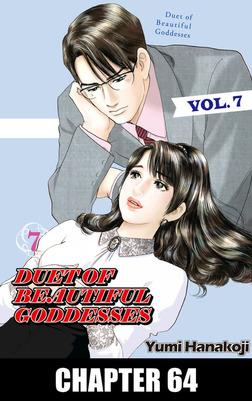 DUET OF BEAUTIFUL GODDESSES, Chapter 64-電子書籍