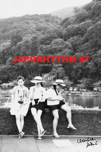 JAPORHYTHM #7/  Location Kyoto
