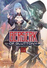 Berserk of Gluttony Vol. 3