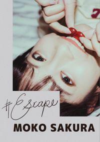 #Escape桜もこ