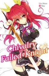 Chivalry of a Failed Knight Vol. 1