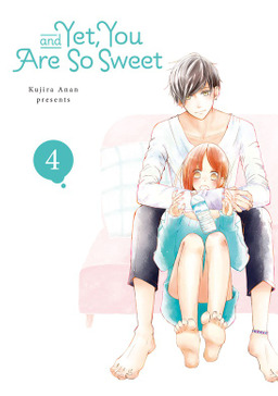 And Yet, You Are So Sweet 4
