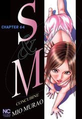 S and M, Chapter 64