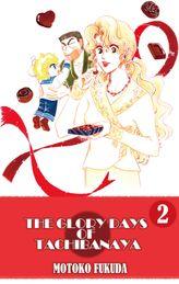 THE GLORY DAYS OF TACHIBANAYA, Volume 2